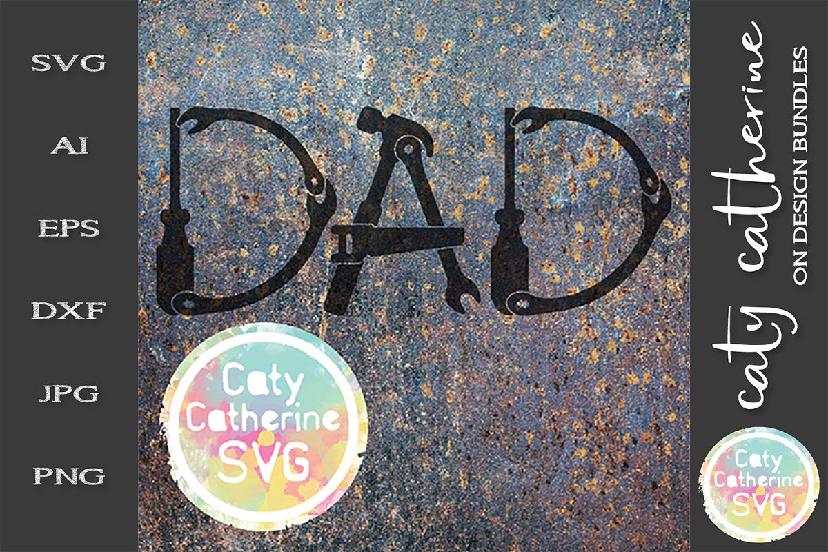 Dad Father's Day Tool Theme SVG Cut File example image 1