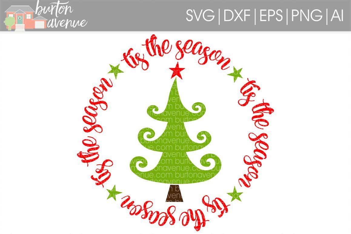Tis the Season w/Christmas Tree cut File - SVG DXF EPS AI PNG example image 1