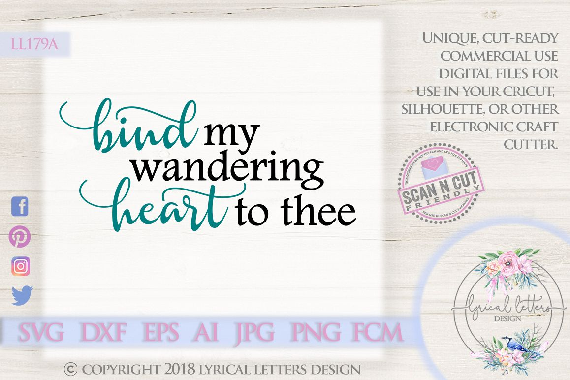 Bind My Wandering Heart To Thee SVG DXF Cut File LL179A example image 1