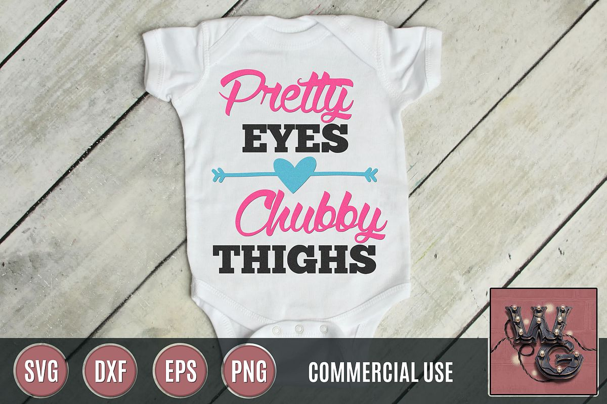 Pretty Eyes Chubby Thighs SVG DXF PNG EPS Comm example image 1