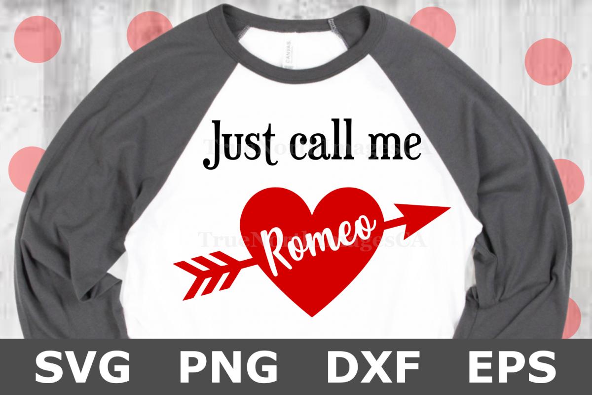 33435c0672b3c Just Call Me Romeo - A Valentine SVG Cut File