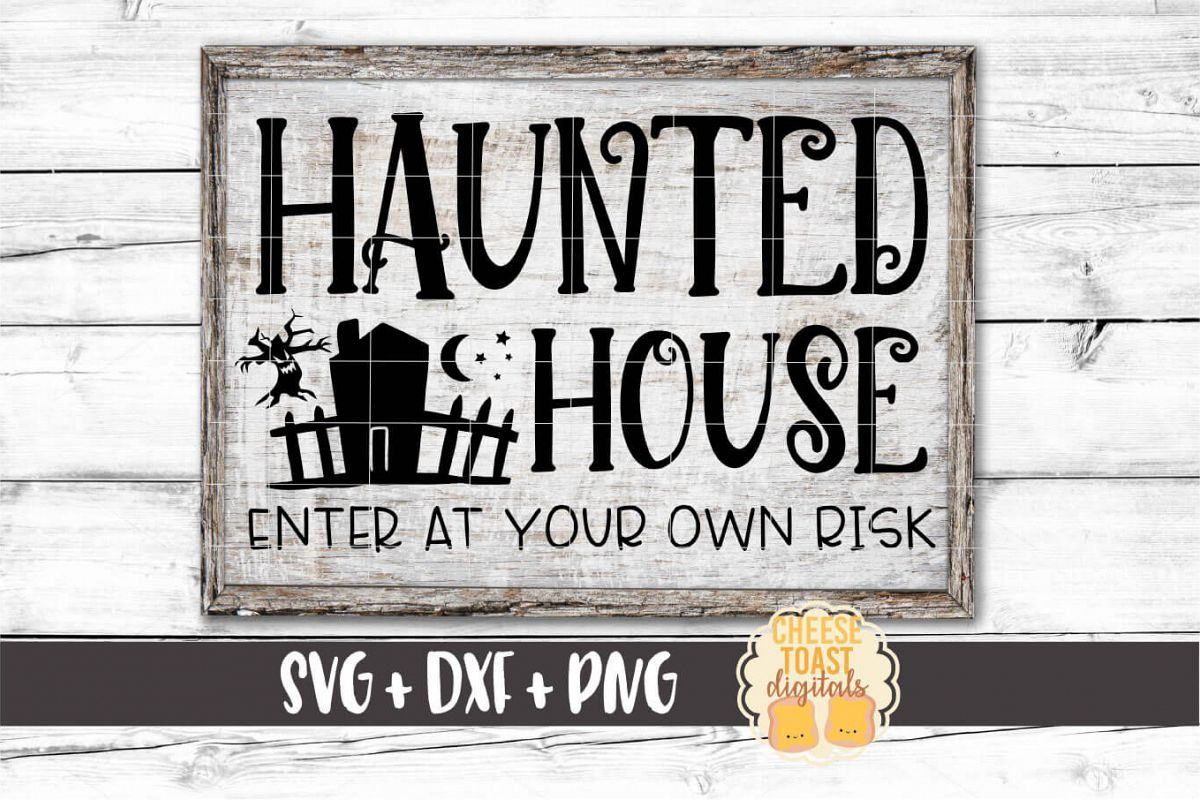 Haunted House Enter At Your Own Risk - Halloween SVG File example image 1