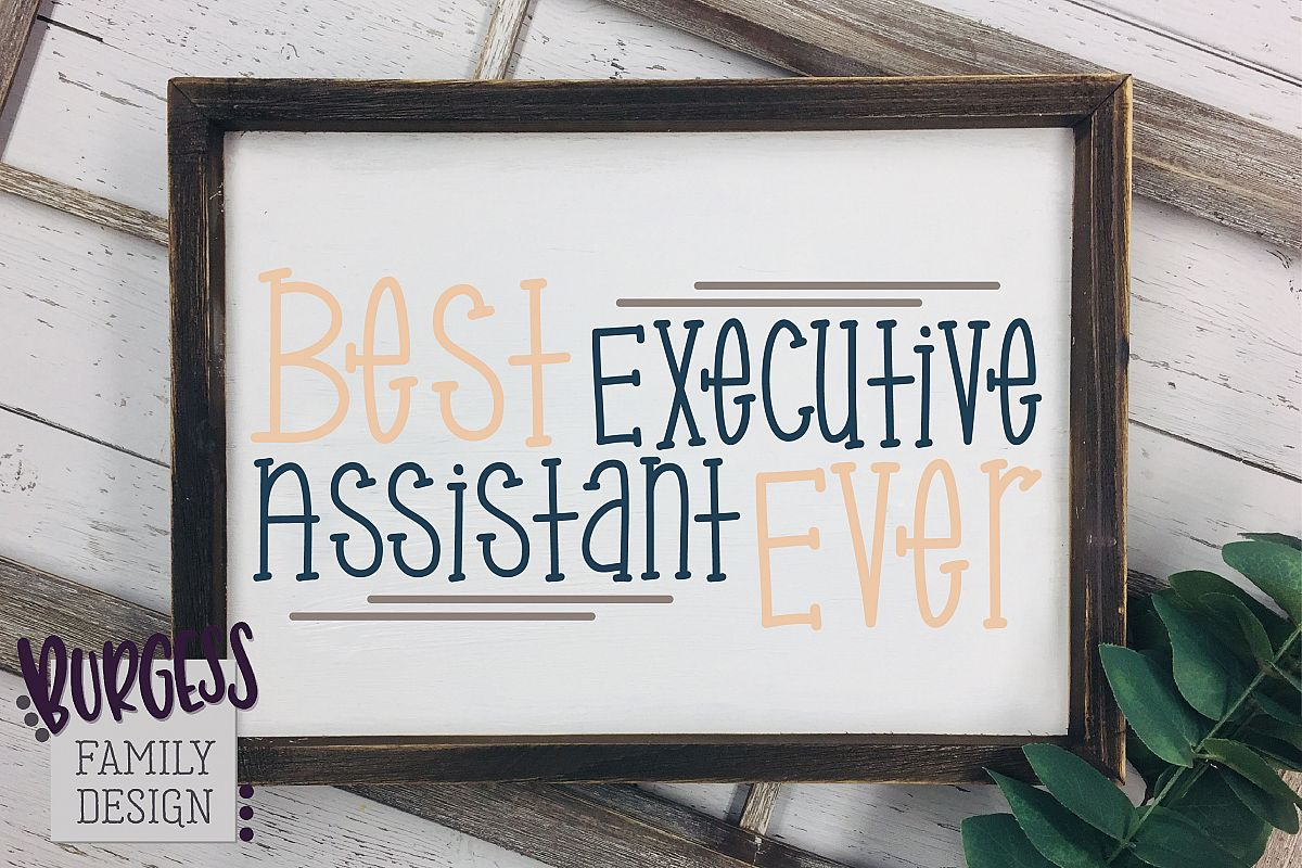 Best Executive Assistant Ever | SVG DXF EPS PNG JPEG example image 1