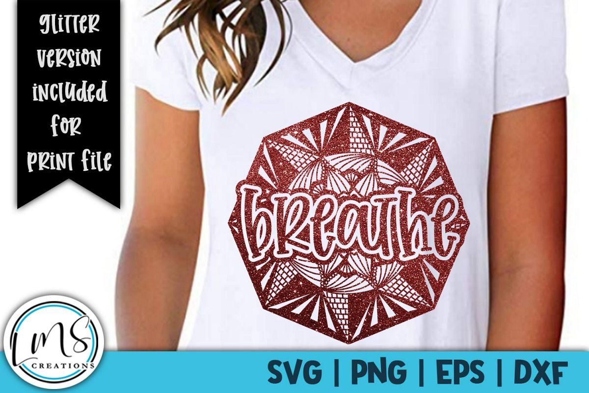 Mandala - Breathe SVG, PNG, EPS, DXF example image 1
