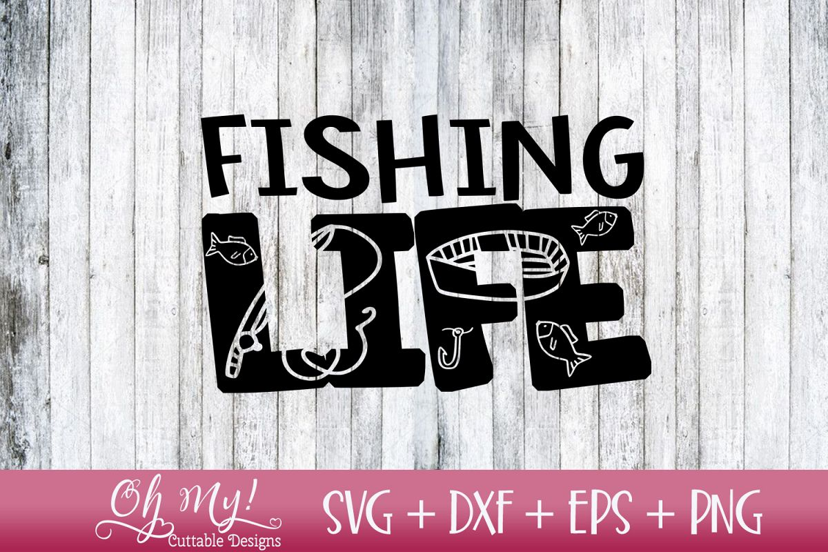 Fishing Life - SVG DXF EPS PNG example image 1
