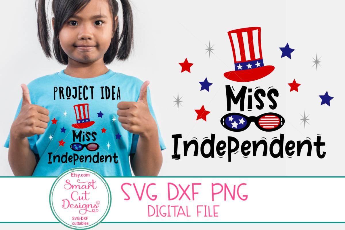 4th Of July SVG, Miss Independent SVG, US Flag Hat SVG, DXF example image 1