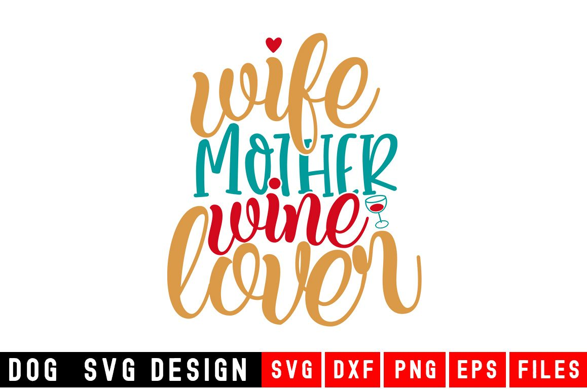 Wife Mother Wine Lover svg|Fur Mom SVG|Animal and Pet svg example image 1