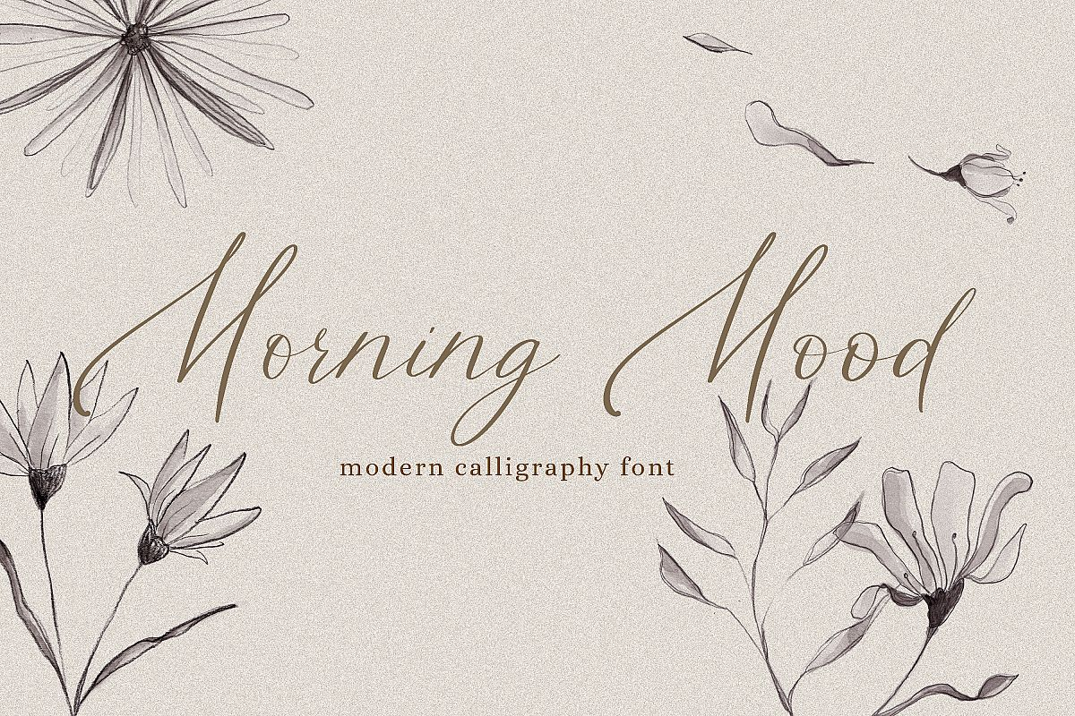 Morning Mood, calligraphy hand written font example image 1