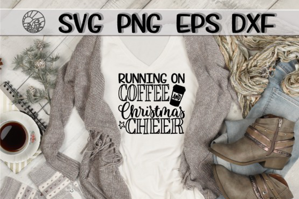 Running On COFFEE And CHRISTMAS CHEER - SVG PNG EPS DXF example image 1