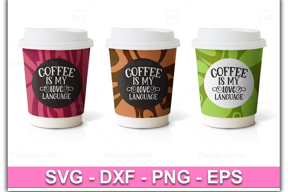 Coffee Is My Love Language SVG |Coffee Svg example image 1