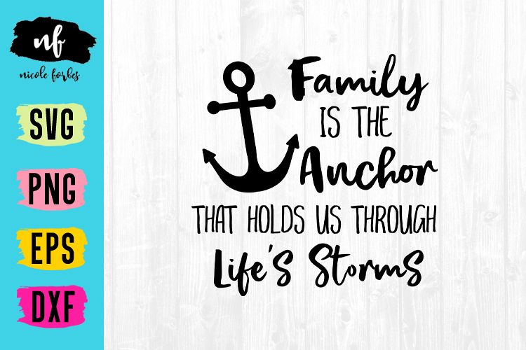 Family Is The Anchor SVG Cut File example image 1