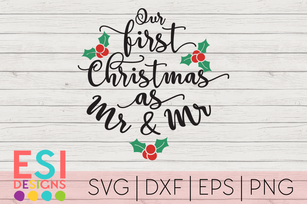 Christmas SVG |First Christmas as Mr and Mr|SVG DXF EPS PNG example image 1