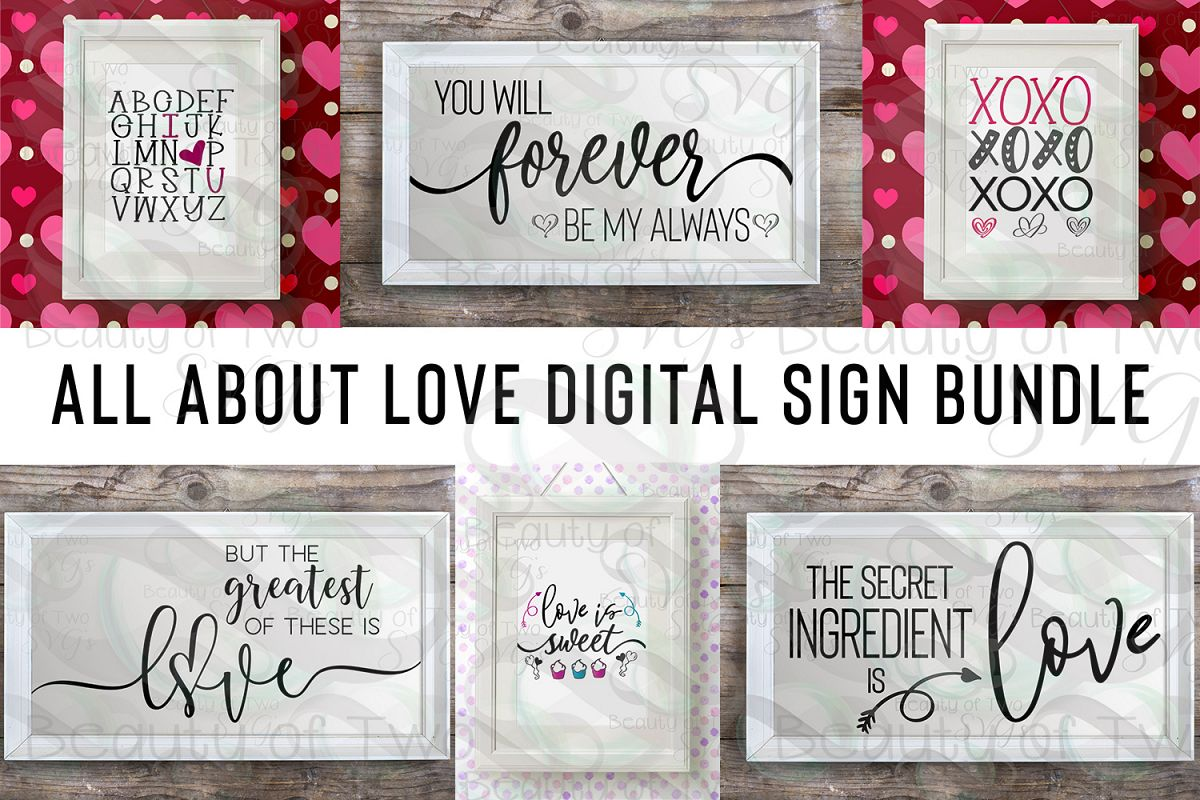 All About Love Svg Digital Sign Bundle, Farmhouse love svg example image 1