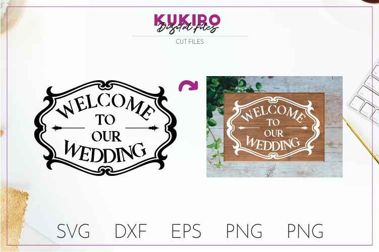 Welcome to our Wedding - Cut file SVG JPG PNG DXF EPS example image 1
