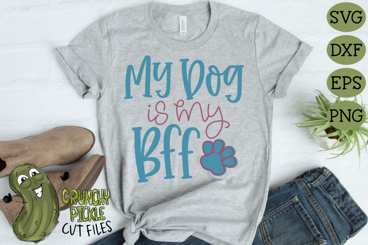 My Dog is my BFF SVG Cut File example image 1