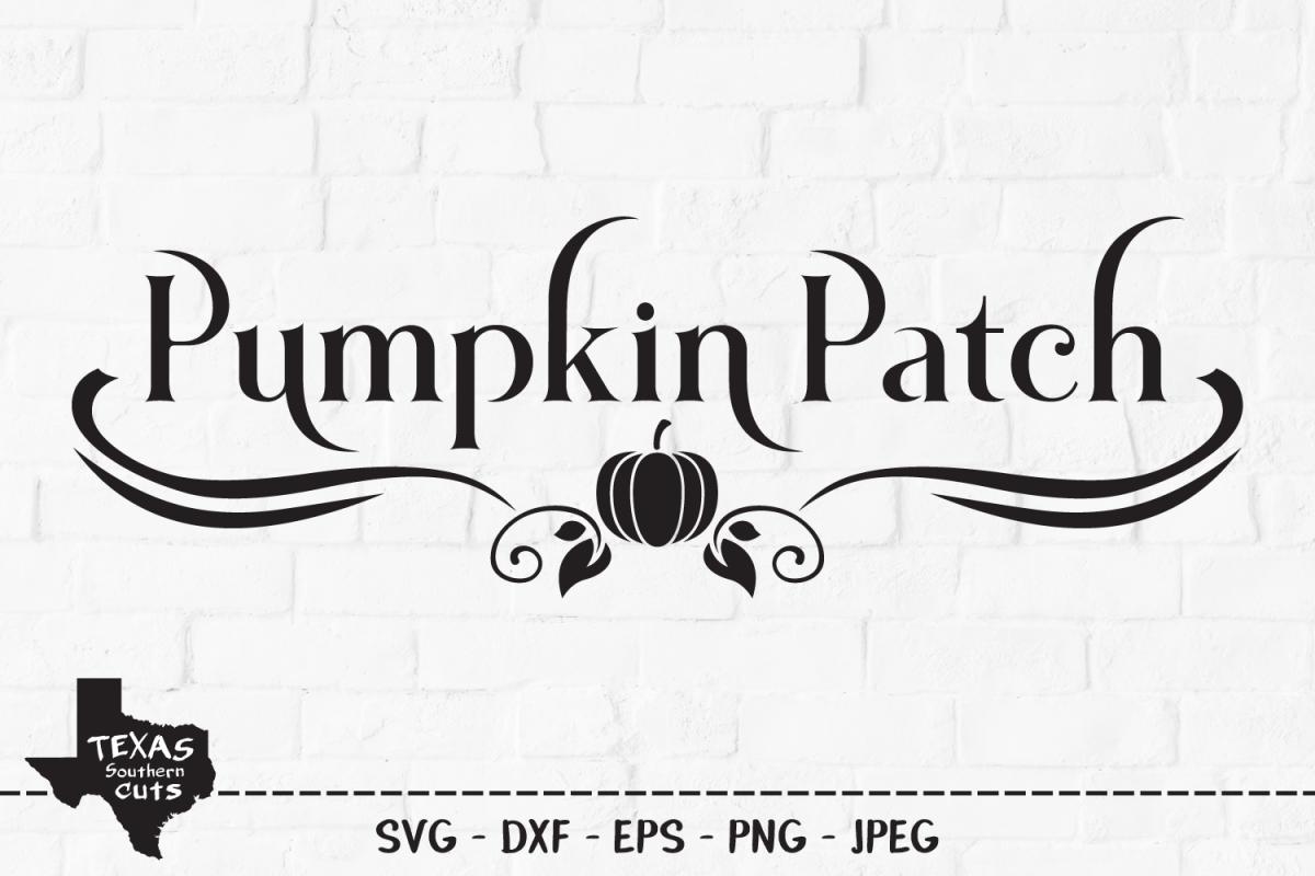 Pumpkin Patch SVG, Cut File, Fall Shirt Design, Thanksgiving example image 1