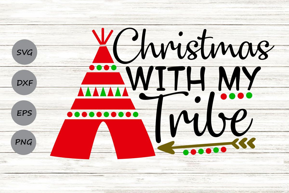 Christmas With My Tribe Svg, Christmas Svg, Winter Svg. example image 1