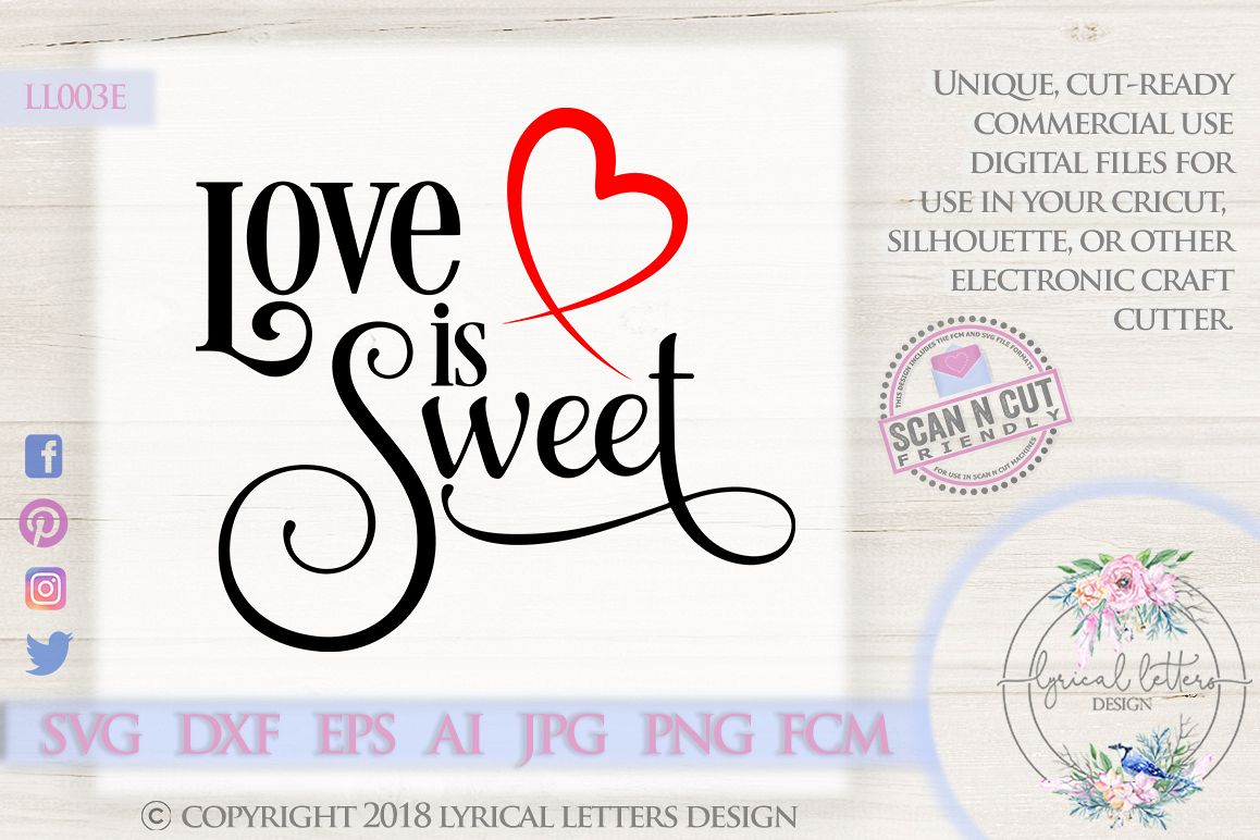 Love Is Sweet Valentine's Day SVG DXF Cut File LL003E example image 1