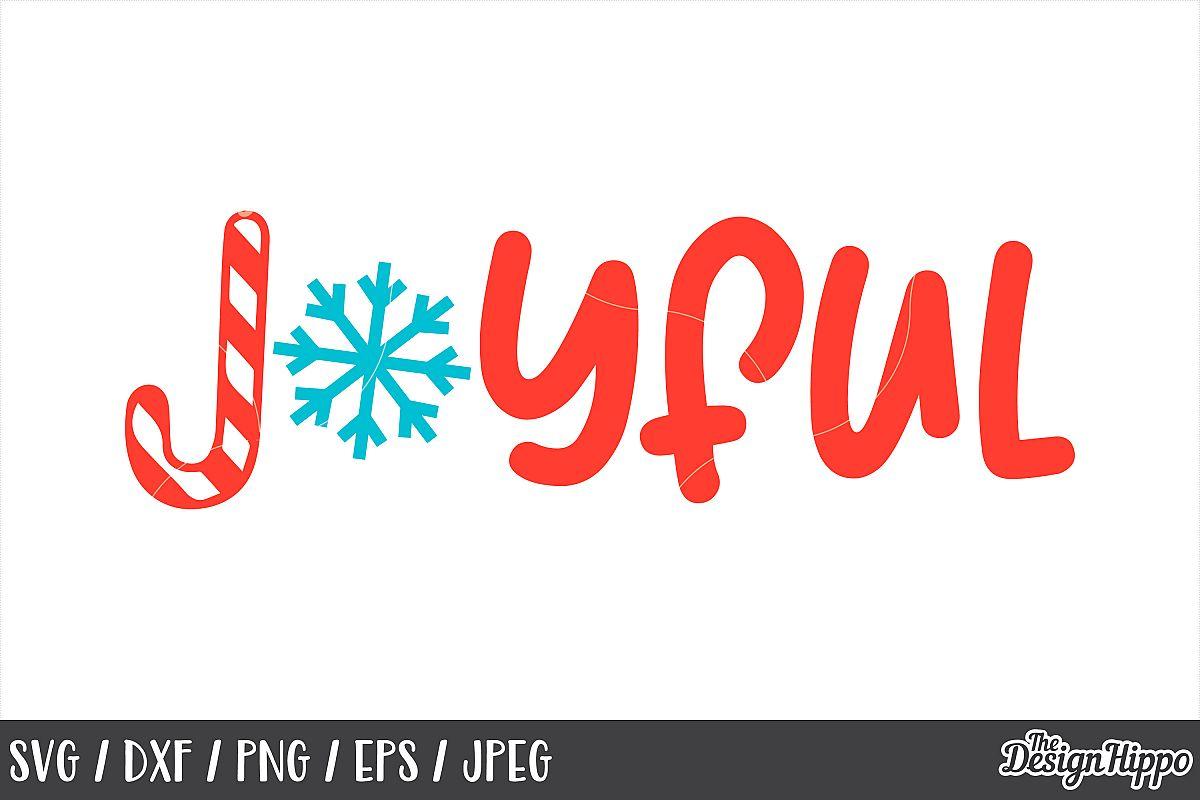 Kids Christmas Svg Joyful Snowflake Candy Cane Png Dxf