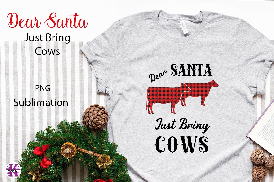 Dear Santa Just Brings Cows Sublimation PNG example image 1