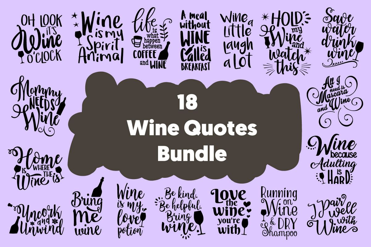 18 Funny Wine Quotes Cut Files Bundle SVG DXF PNG PDF JPG example image 1
