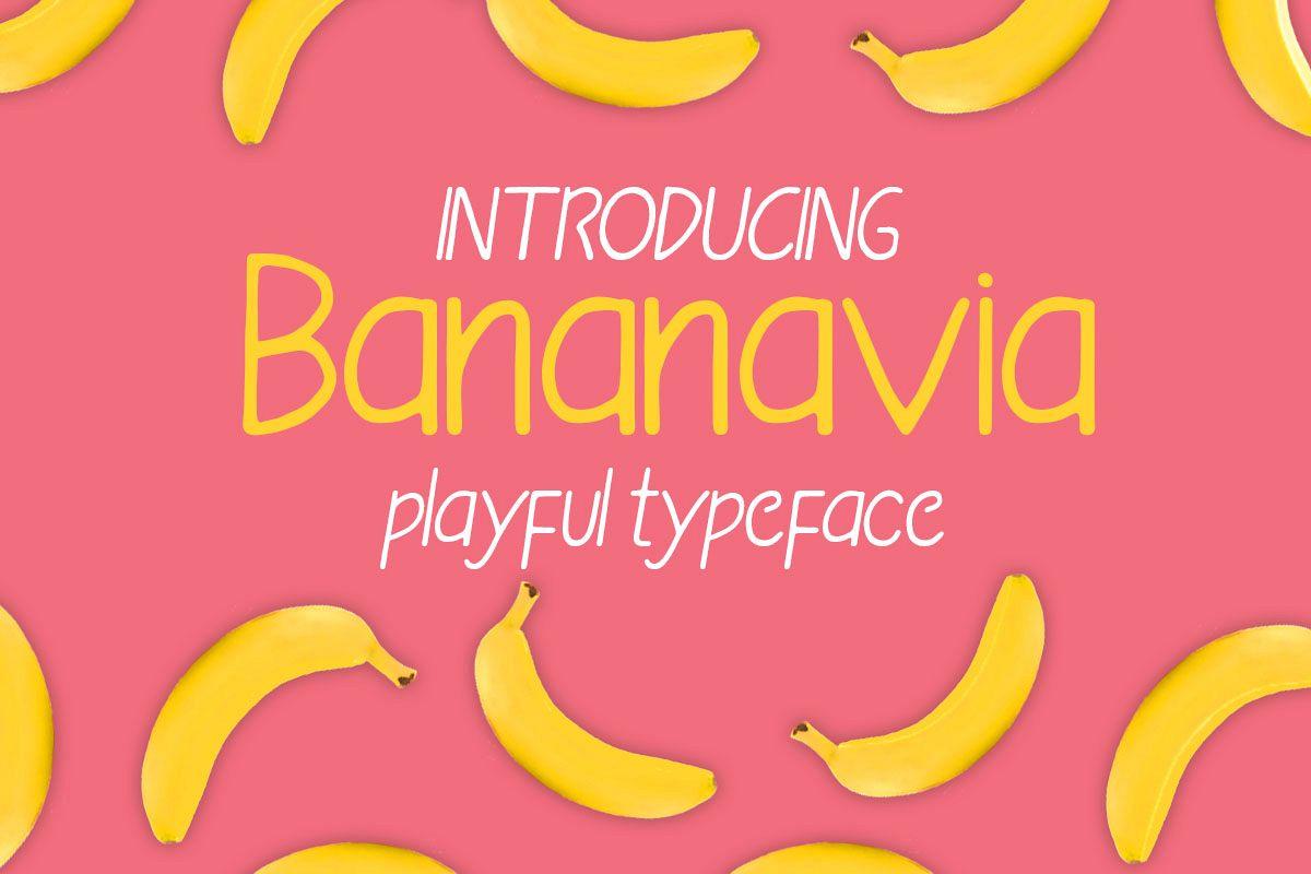 bananavia font example image 1