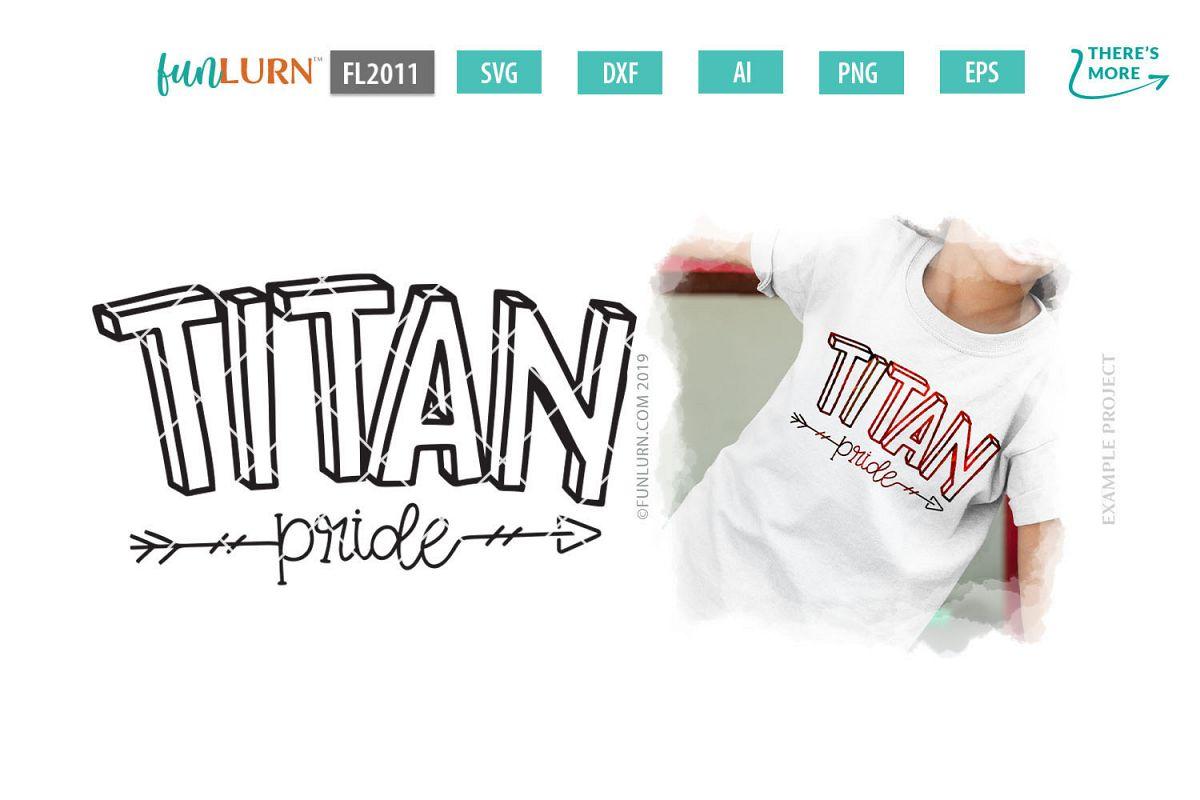Titan Pride Team SVG Cut File example image 1