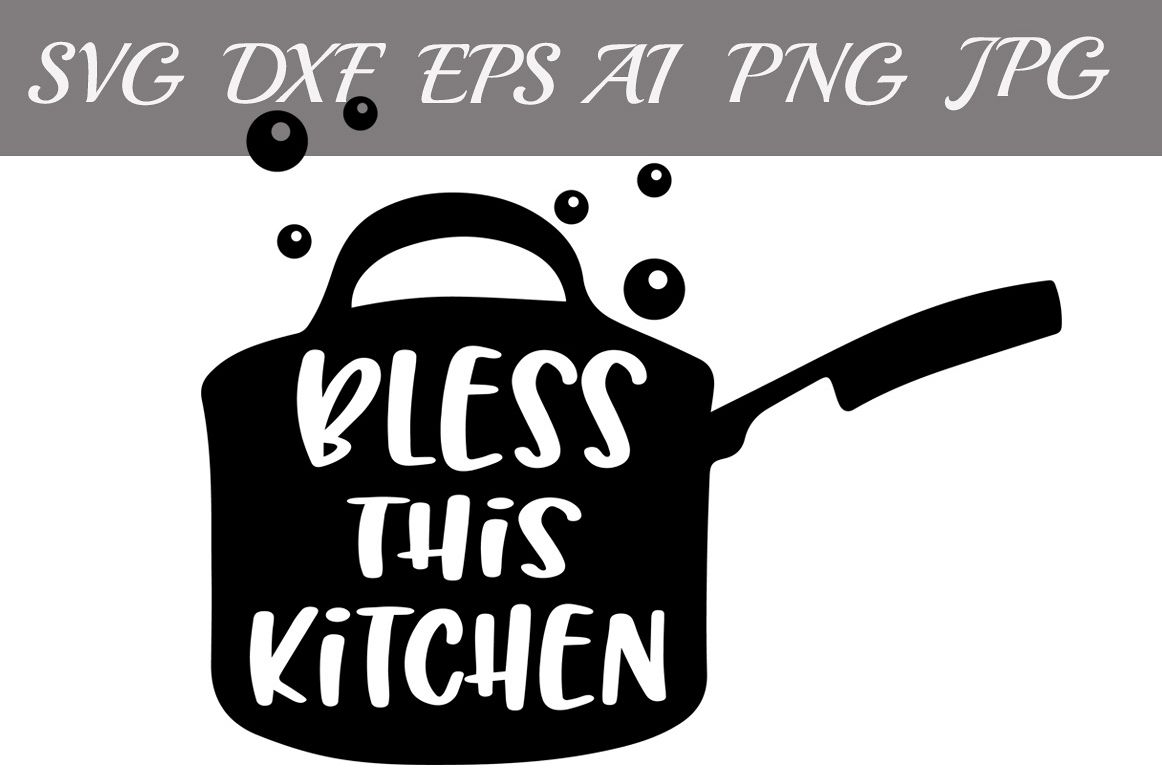 Bless This Kitchen Svg example image 1