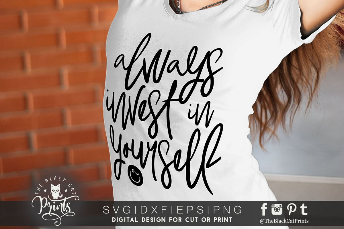Always invest in yourself SVG DXF PNG EPS example image 1