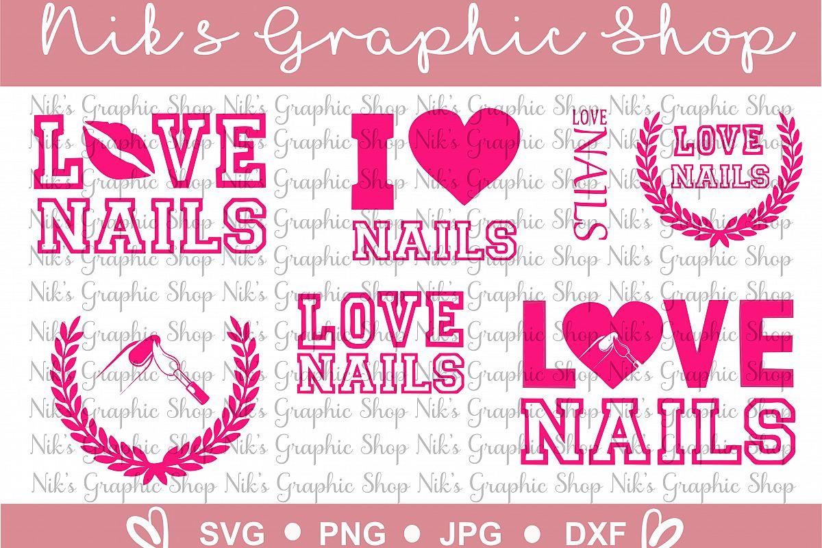 Love Nails Svg, 6 in 1 bundle, Love Svg | Design Bundles