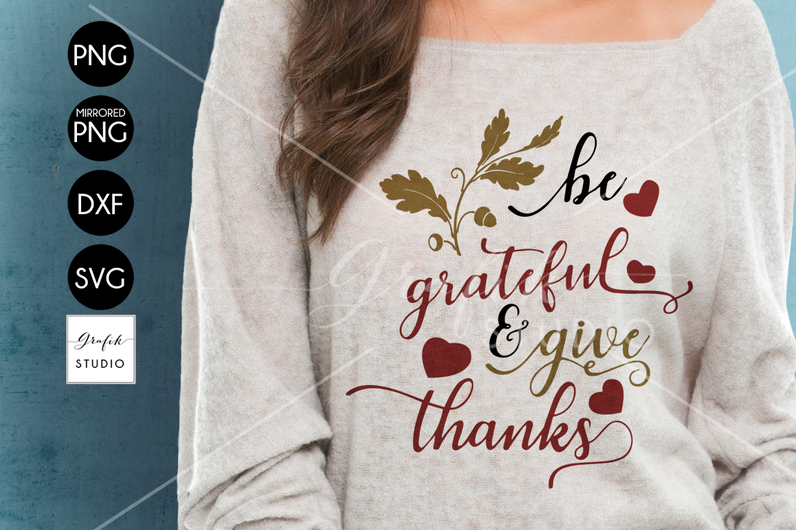 Be grateful and give thanks Thanksgiving SVG File, DXF file, example image 1