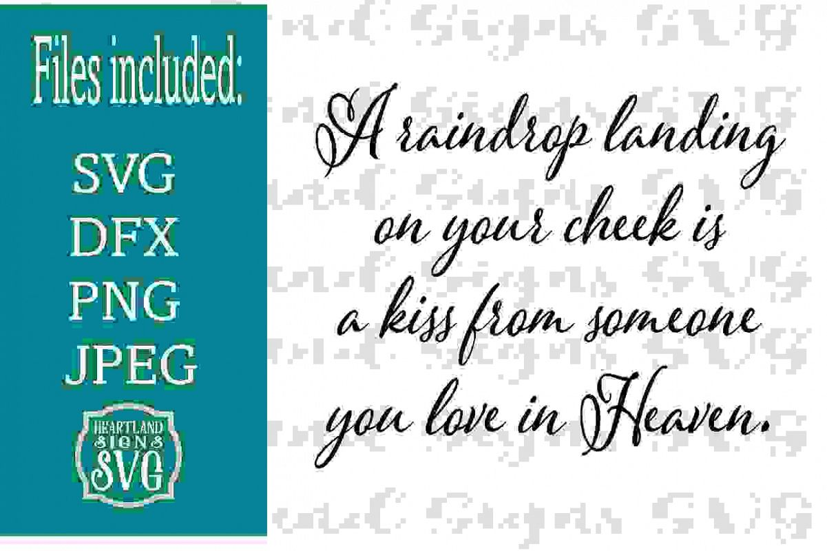 A Raindrop is a Kiss From Heaven Sympathy SVG example image 1
