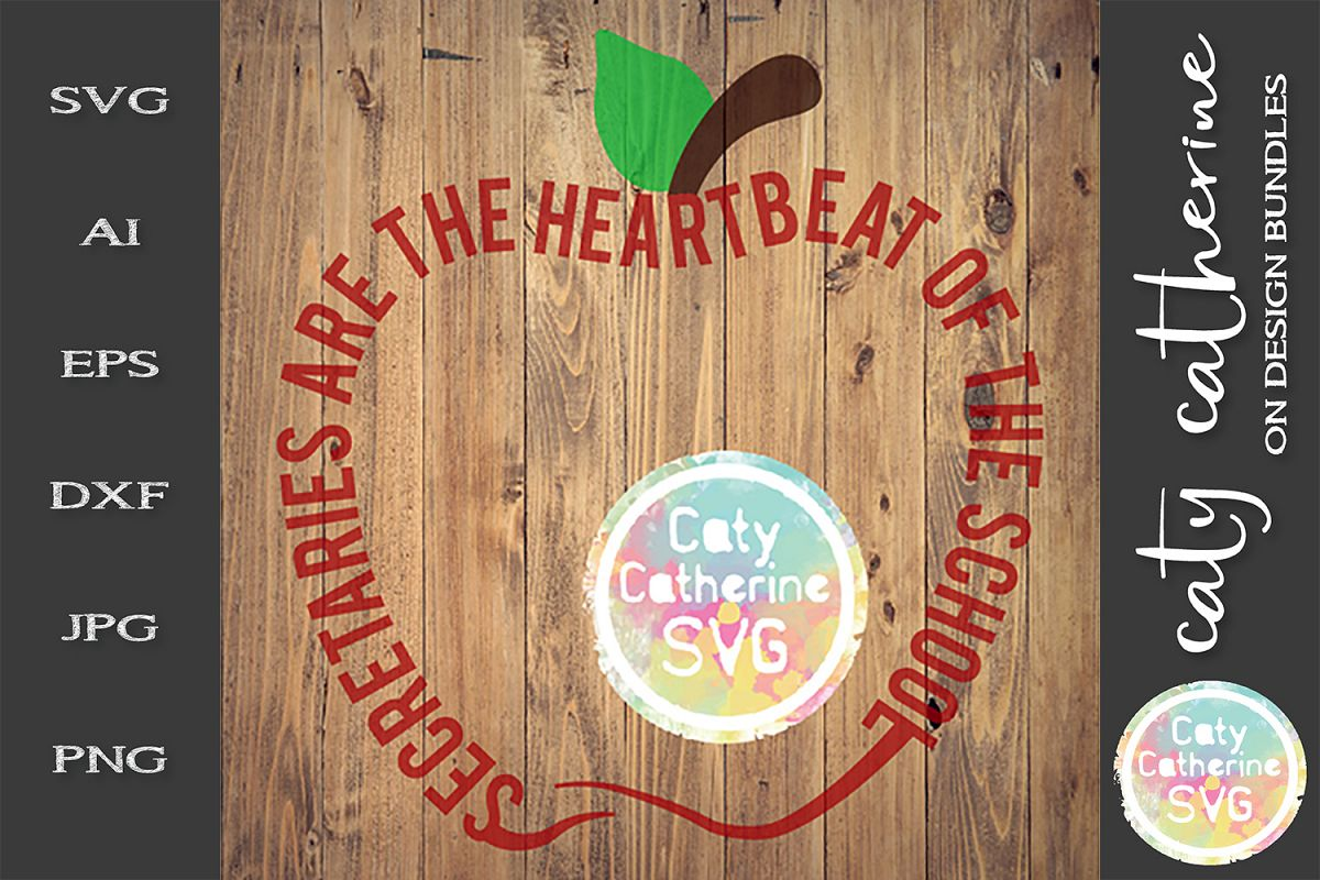 Secretaries Are The Heartbeat Of The School SVG Cut File example image 1