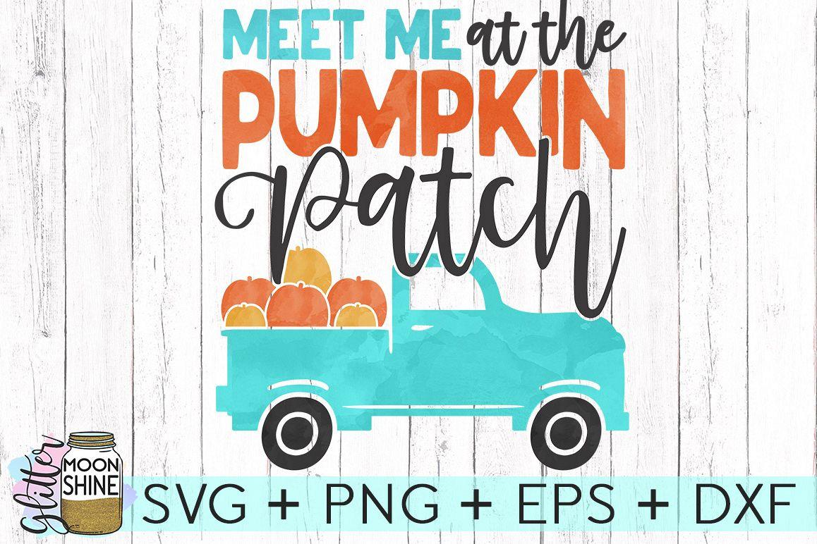 Meet Me At The Pumpkin Patch Svg Dxf Pn Design Bundles