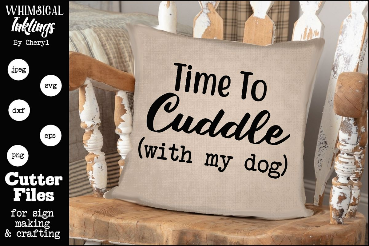 Time To Cuddle With My Dog SVG example image 1