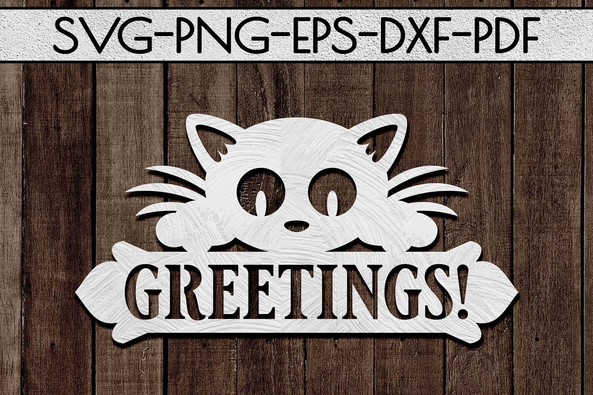 Greetings Sign Papercut Template, Cat House Decor, SVG, DXF example image 1