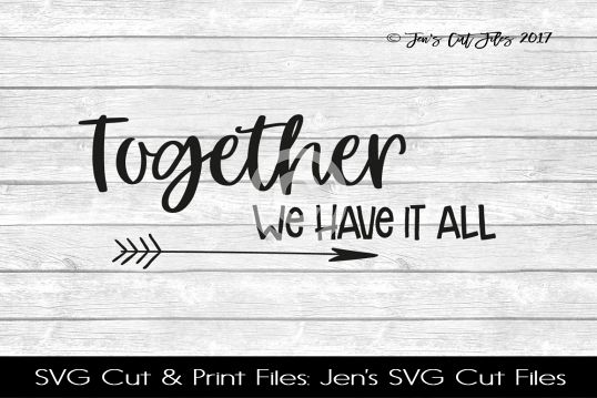 Together We Have It All SVG Cut File example image 1