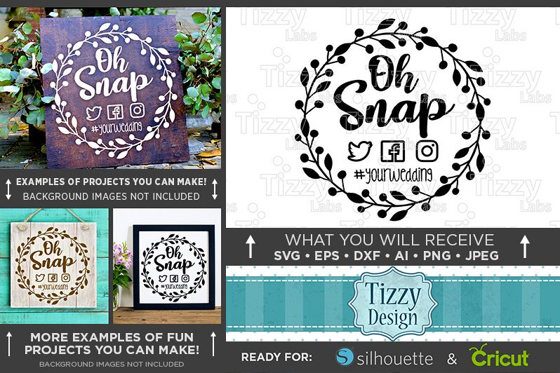 Oh Snap SVG Wedding Sign - Take Photos Wedding Sign - 5508 example image 1