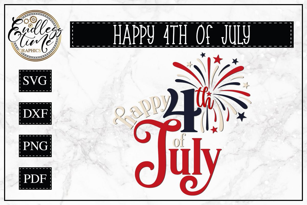 Happy 4th of July - A Patriotic SVG example image 1