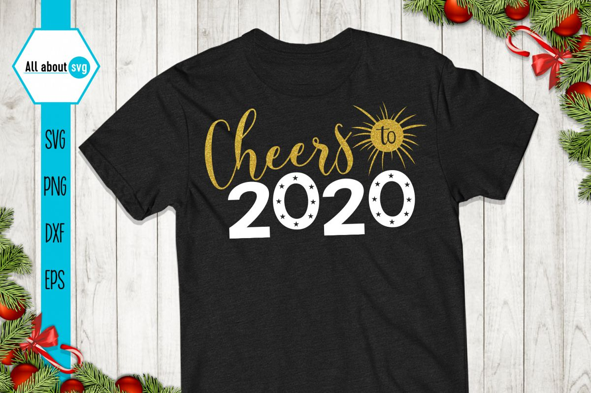 Cheers To 2020 Svg, New Year Glitter Svg example image 1