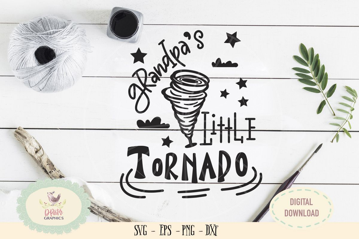 Grandpa little tornado SVG cut file fathers day svg example image 1