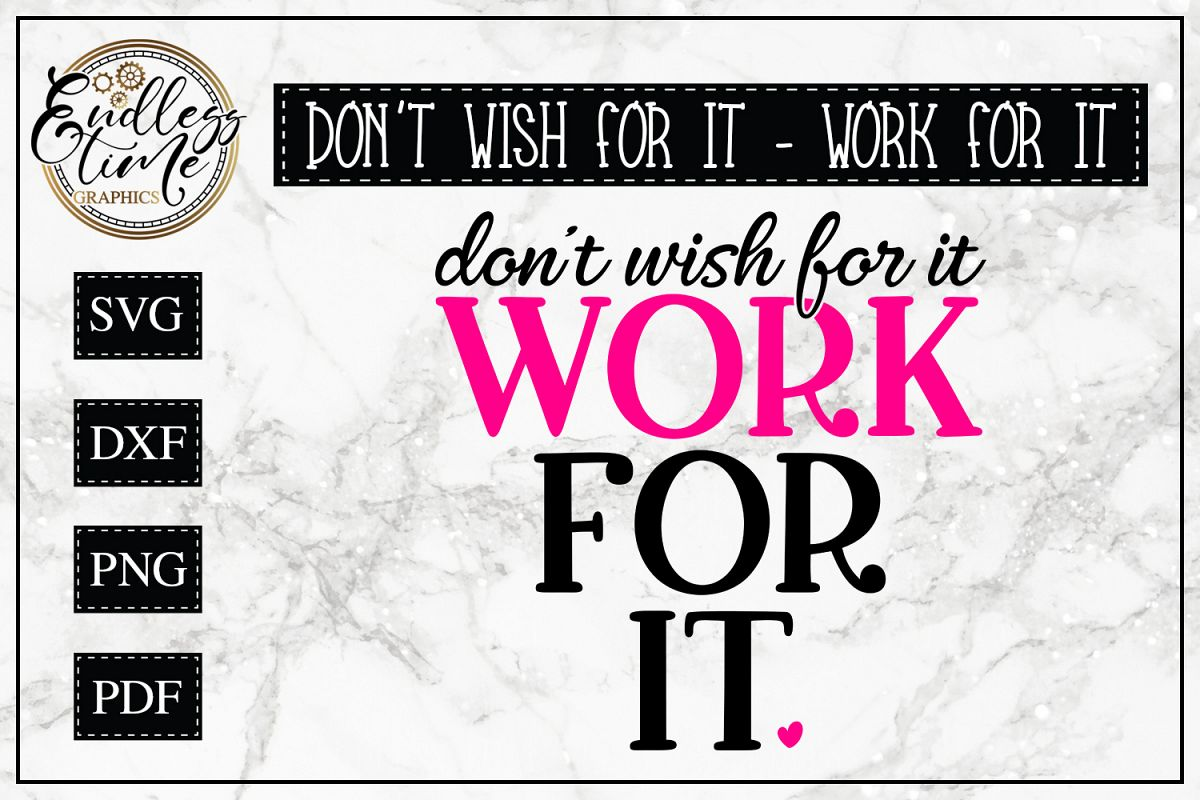 Work For It SVG - A Motivational SVG example image 1