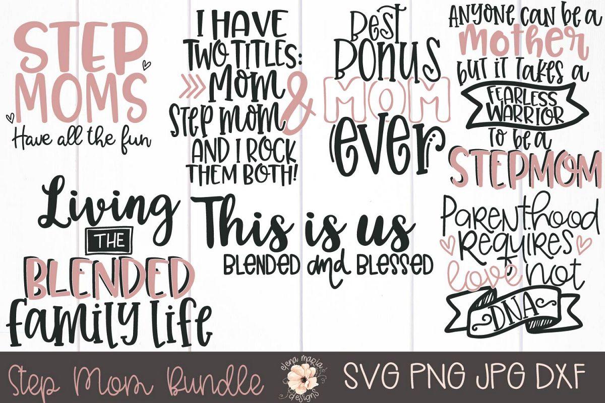 Mothers Day | Step Mom Svg Bundle | Bonus Mom example image 1