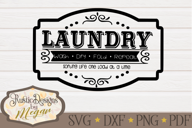 Download Laundry Room Wash Dry Fold Repeat SVG - Farmhouse cut file