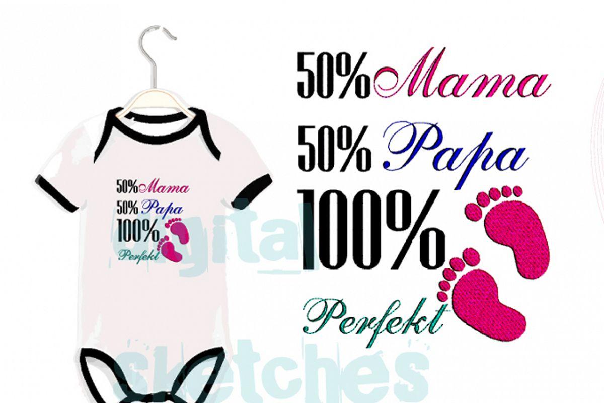 German Saying 50 Mama 50 Papa 100 Prozent Perfekt Embroidery example image 1