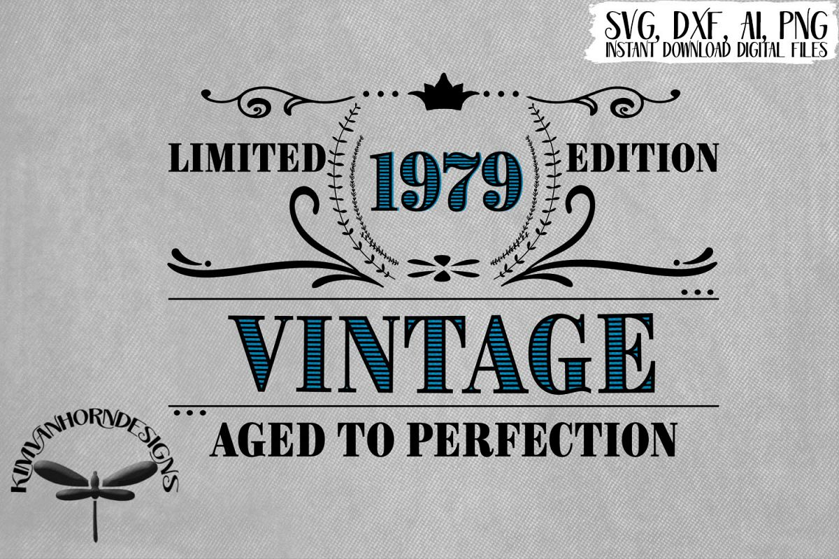 Vintage 1979 Aged to Perfection - 40th Birthday example image 1