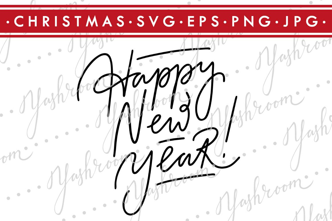 Happy New Year - Quote SVG Cut File Silhouette example image 1