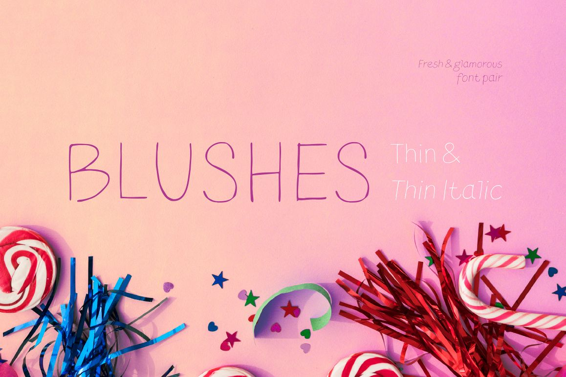Blushes — Thin & Thin Italic example image 1