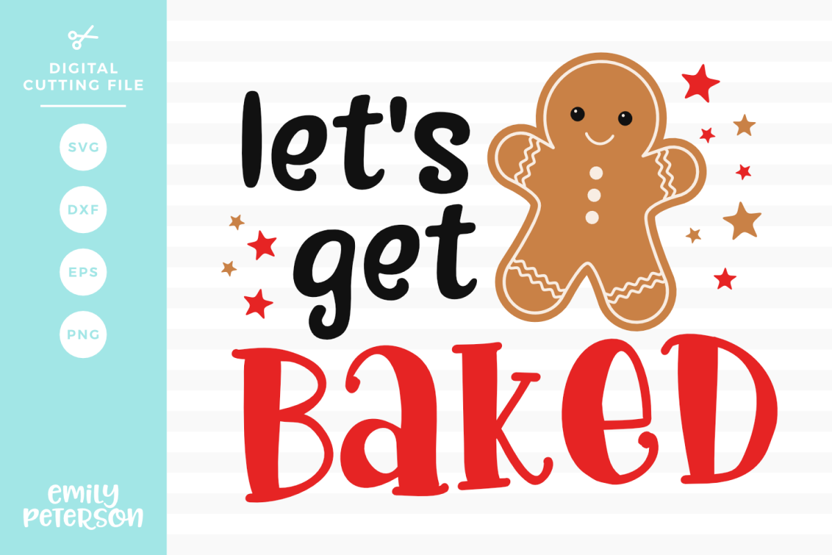 Let's Get Baked SVG DXF EPS PNG example image 1
