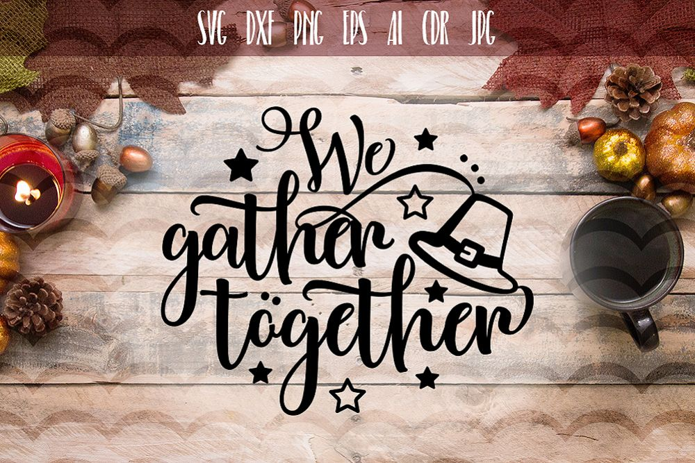 We Gather Together SVG, Thanksgiving File example image 1